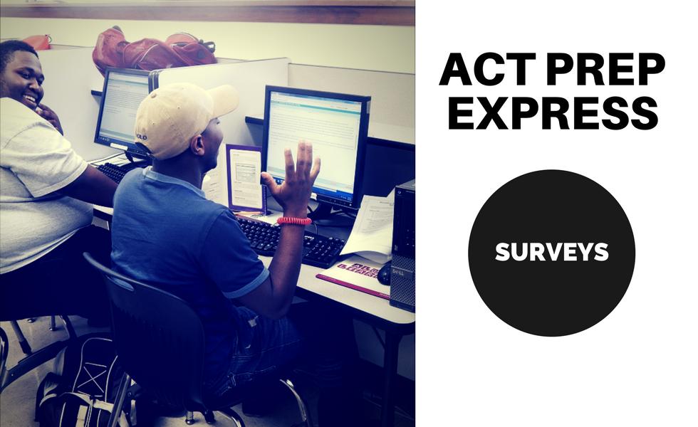 ACT Prep Surveys